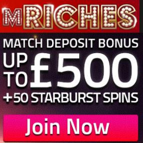 mRiches Casino - 50 free spins on Starburst and £500 bonus