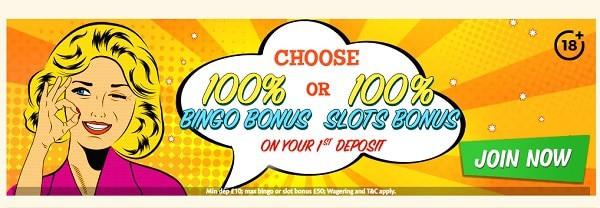 BINGO EXTRA 100% Bingo Bonus or 100% Slots Bonus
